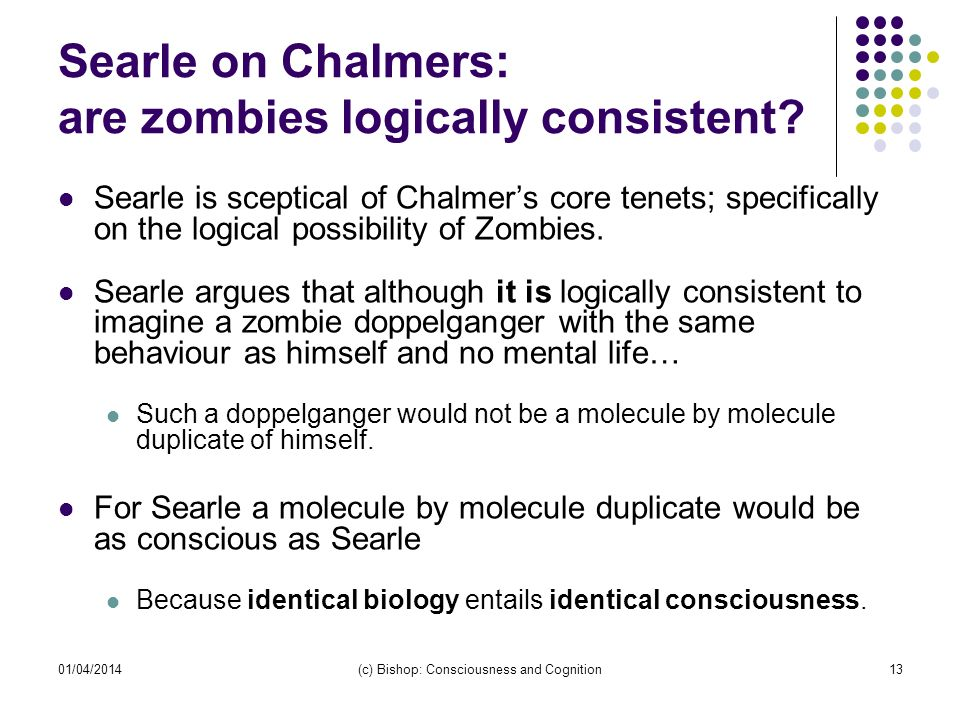 Searle on Chalmers: are zombies logically consistent