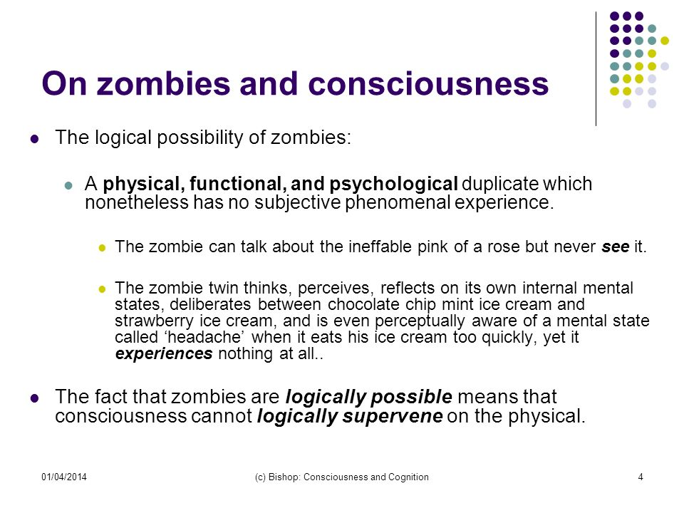 On zombies and consciousness
