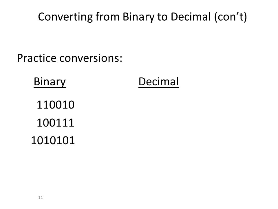 Converting from Binary to Decimal (con't)