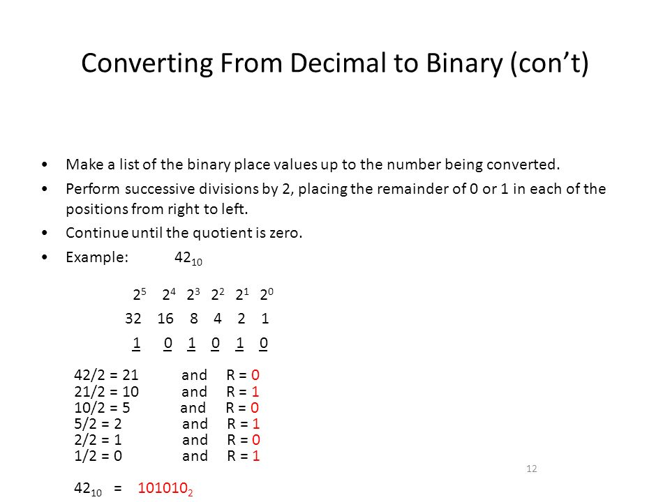 Converting From Decimal to Binary (con't)