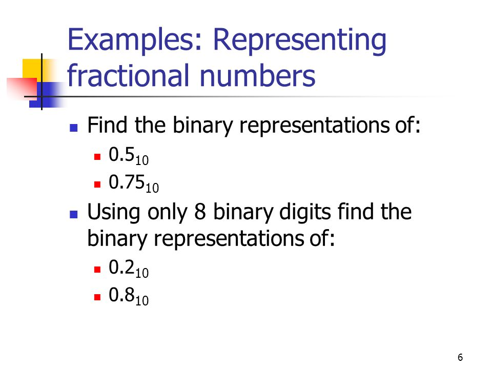 Examples: Representing fractional numbers
