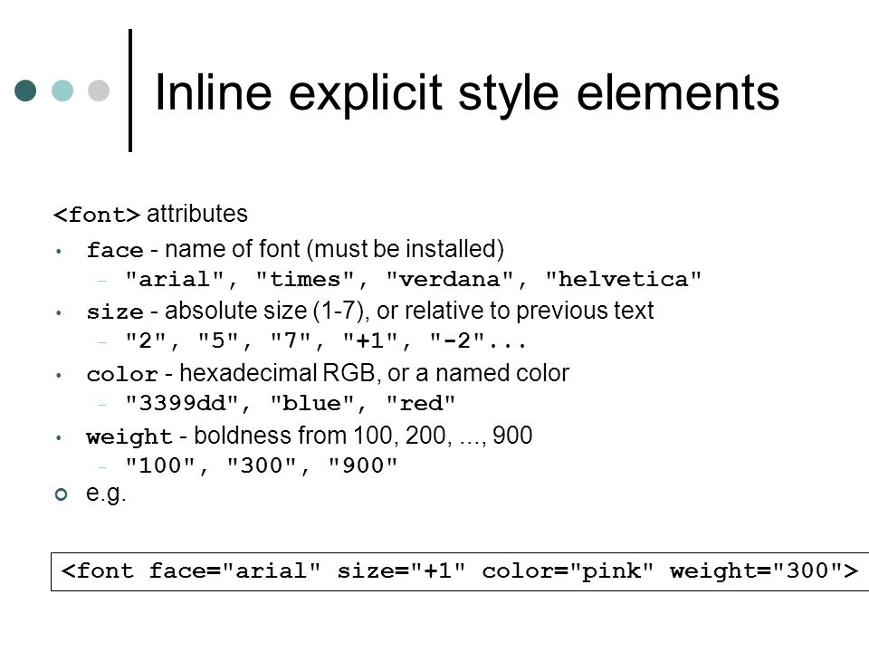 Inline explicit style elements