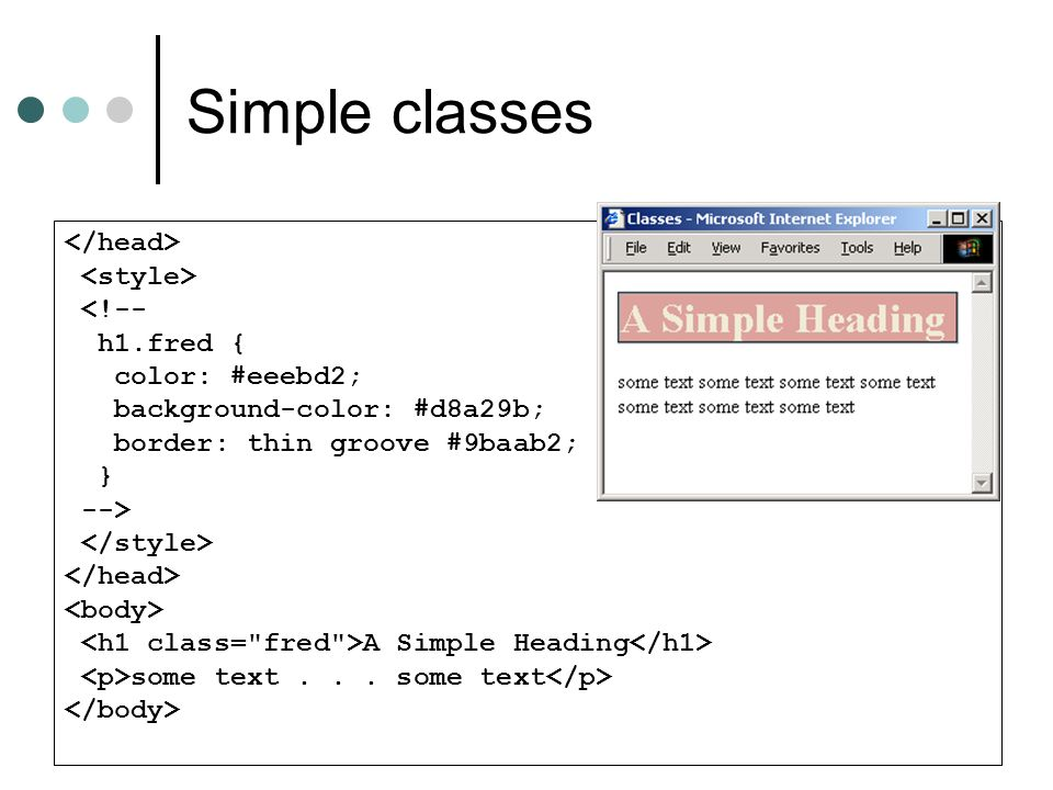 Simple classes </head> <style> <!-- h1.fred {