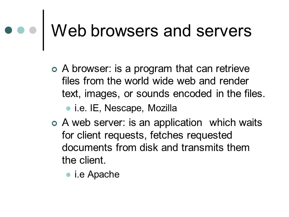 Web browsers and servers
