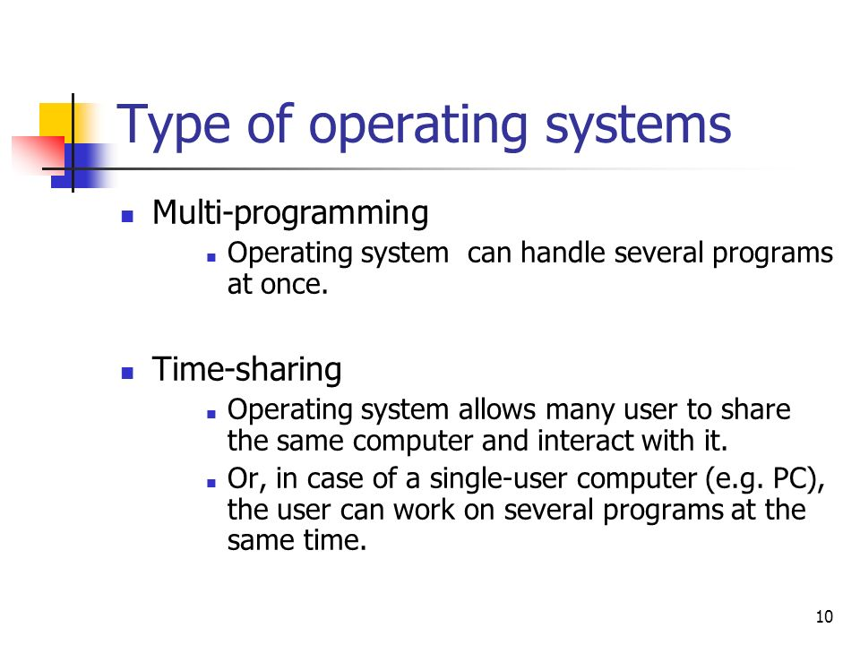 Type of operating systems
