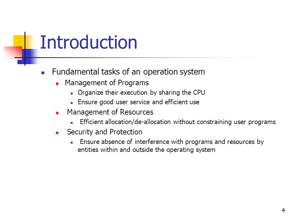 Introduction Fundamental tasks of an operation system