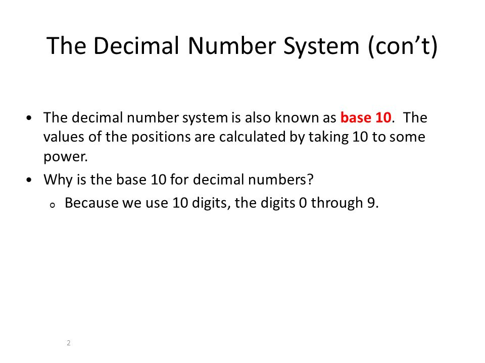 The Decimal Number System (con't)