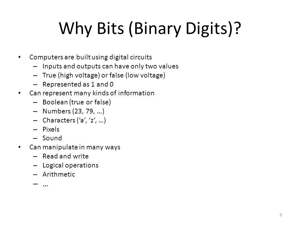 Why Bits (Binary Digits)