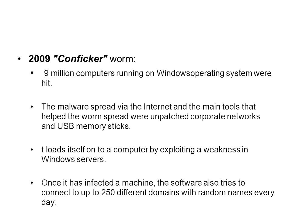 9 million computers running on Windowsoperating system were hit.