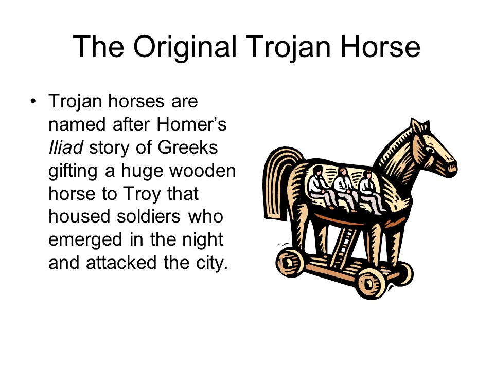 The Original Trojan Horse