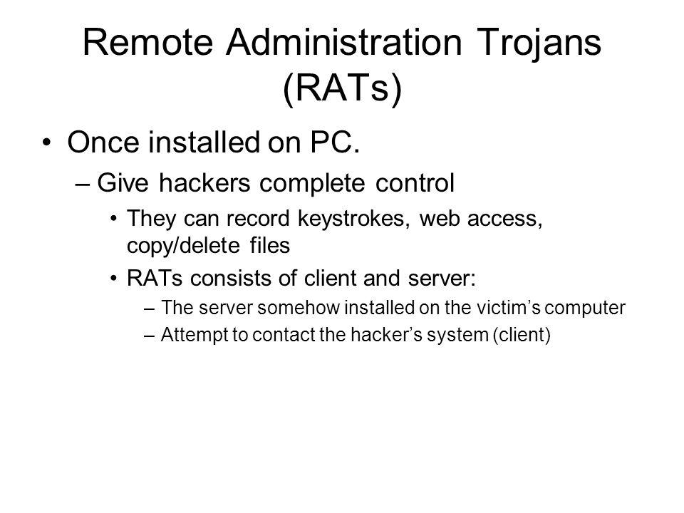 Remote Administration Trojans (RATs)