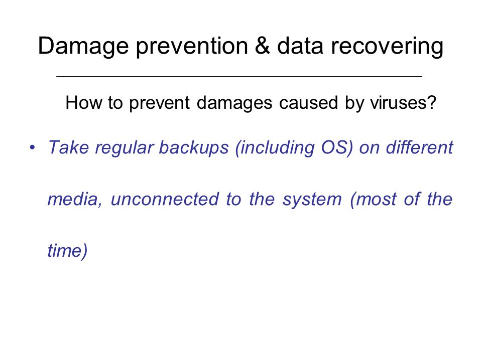 Damage prevention & data recovering