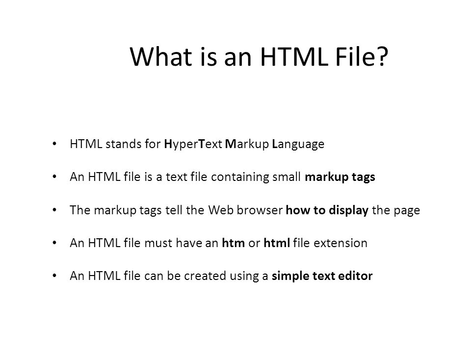 What is an HTML File HTML stands for HyperText Markup Language