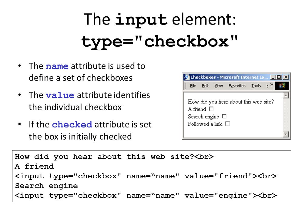 The input element: type= checkbox