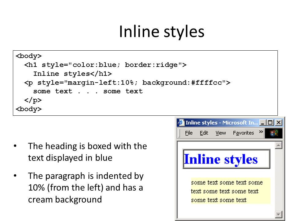 Inline styles The heading is boxed with the text displayed in blue