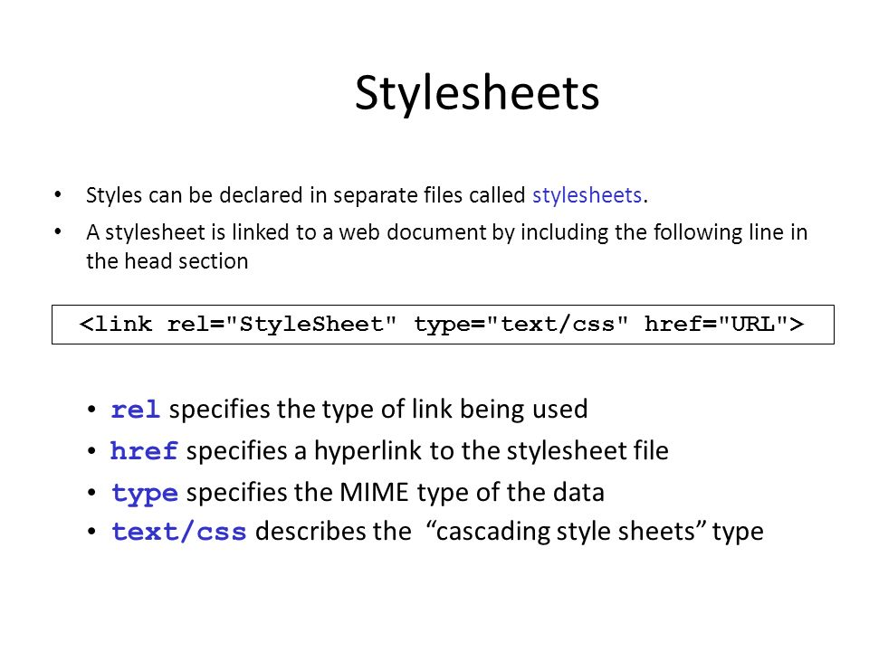 <link rel= StyleSheet type= text/css href= URL >