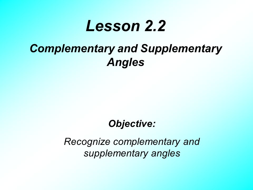 Complementary And Supplementary Angles Ppt Video Online Download