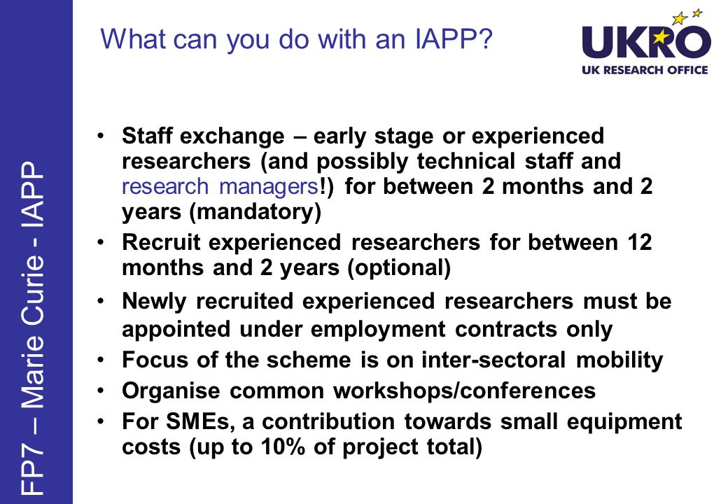 FP7 – Marie Curie - IAPP What can you do with an IAPP