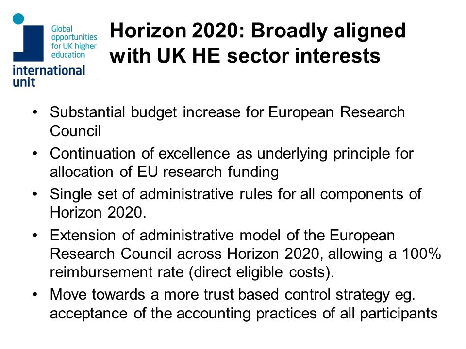 Horizon 2020: Broadly aligned with UK HE sector interests