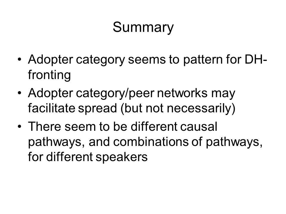 Summary Adopter category seems to pattern for DH-fronting