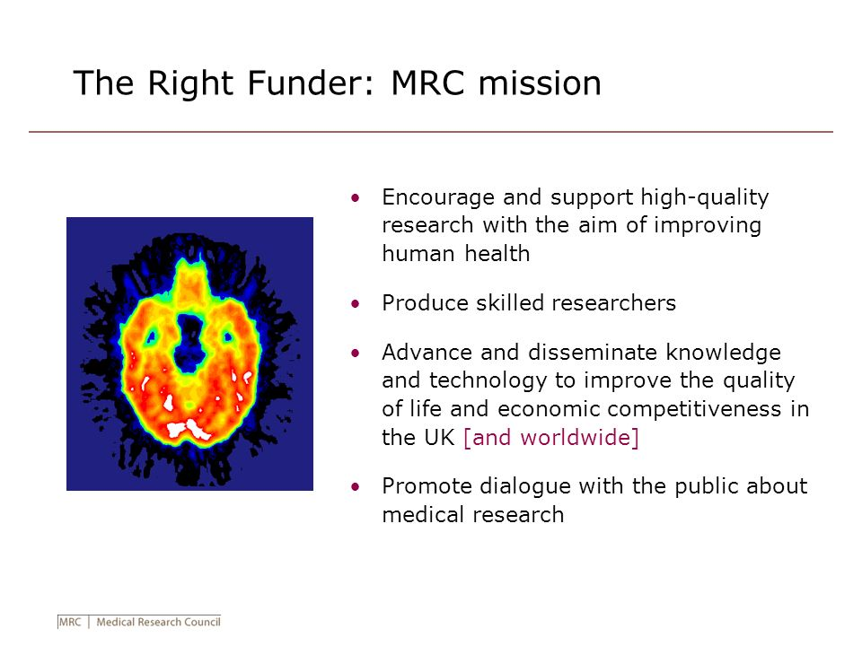 The Right Funder: MRC mission