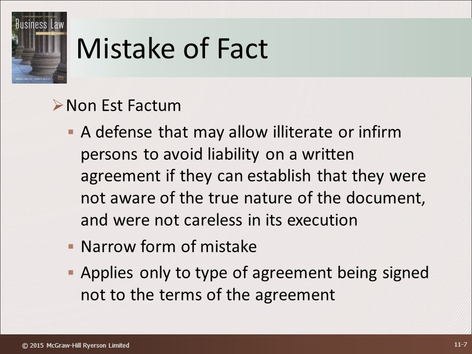 mutual mistakes Mistakes are categorized as a mistake of fact, mistake of law, or mutual mistake a mistake of fact occurs when a person believes that a condition or event exists when it does not.