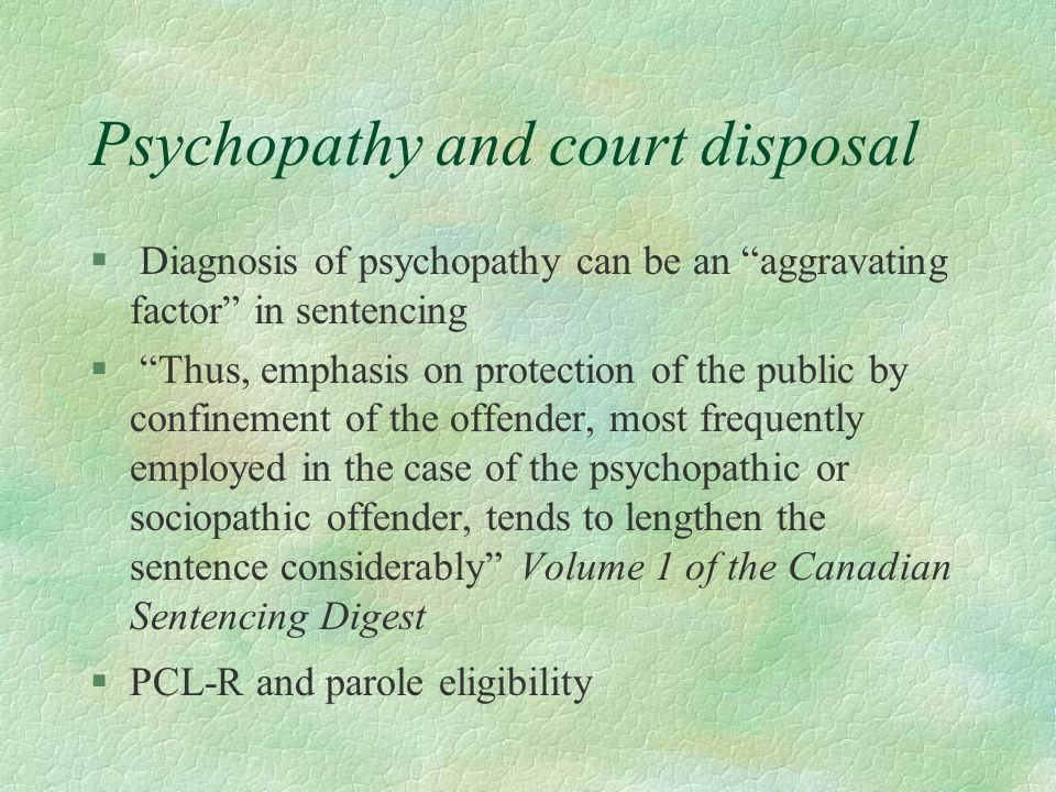 Psychopathy and court disposal