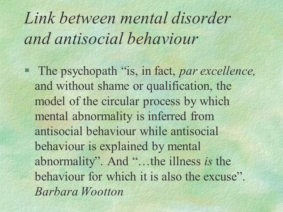 Link between mental disorder and antisocial behaviour
