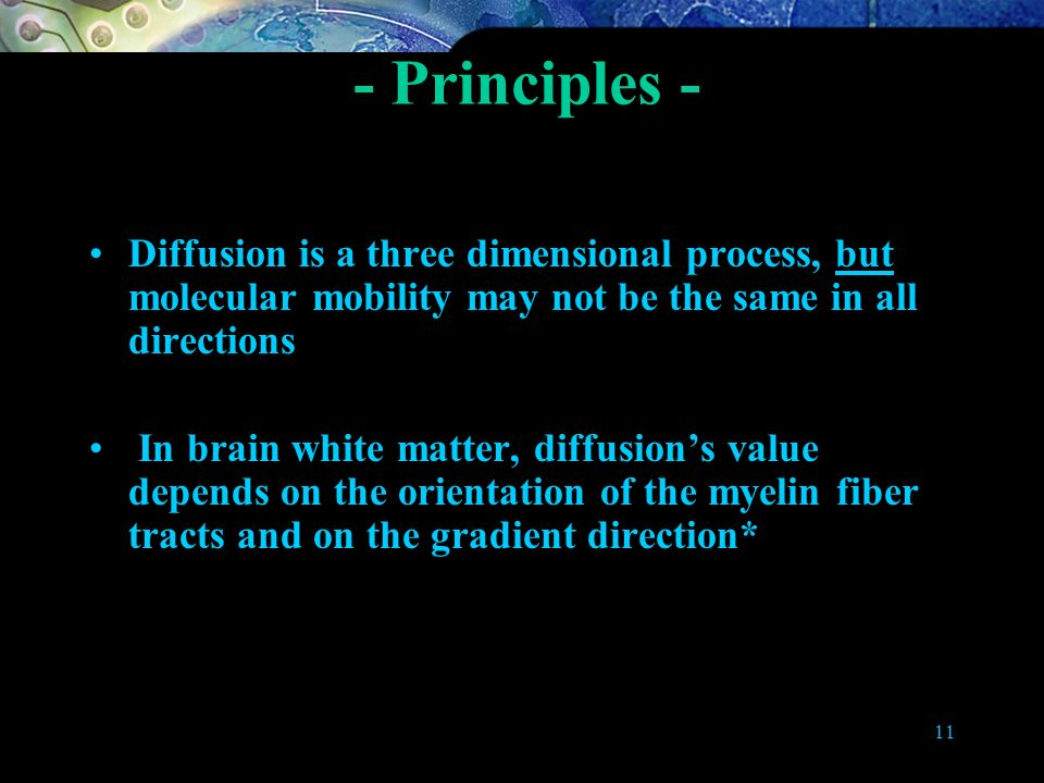 - Principles - Isotropic and Anisotropic diffusion