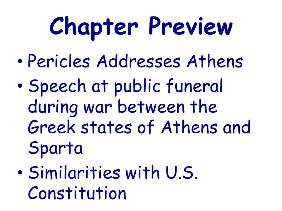 athenian democracy as discussed in the funeral speech of pericles Thucydides on athens' democratic advantage in the archidamian war  version  20  these problems are now discussed by modern social scientists under the  rubrics  section 5 assesses key passages in pericles' funeral oration to show.