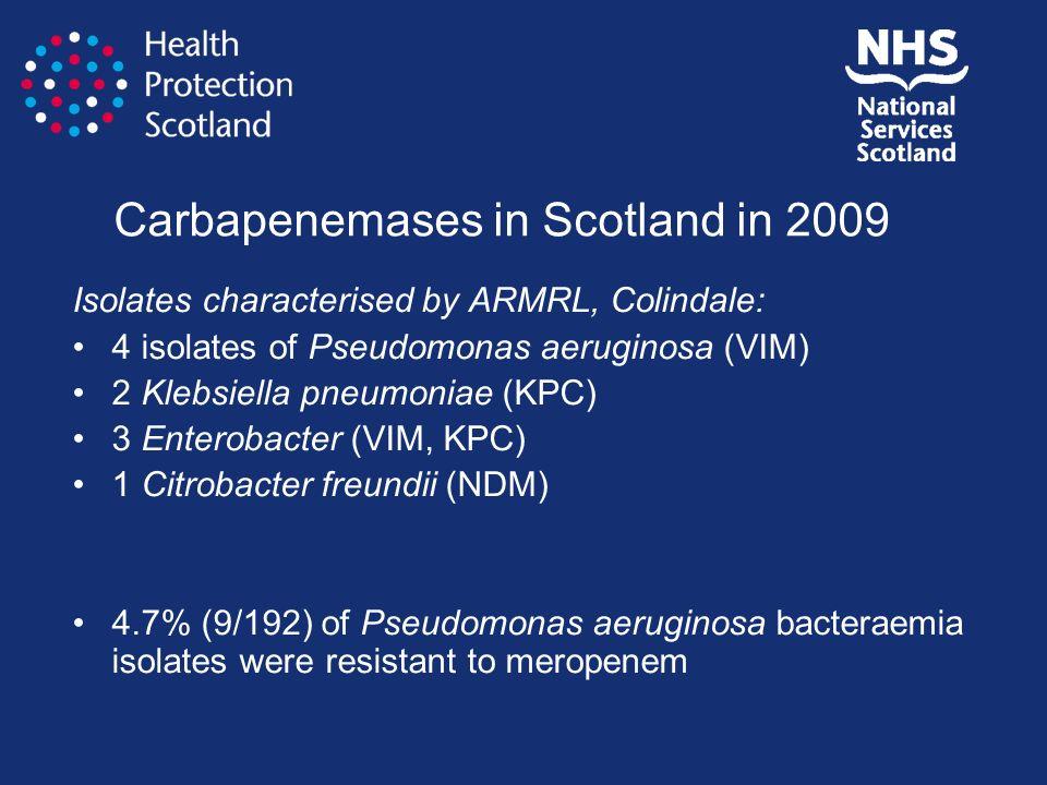 Carbapenemases in Scotland in 2009
