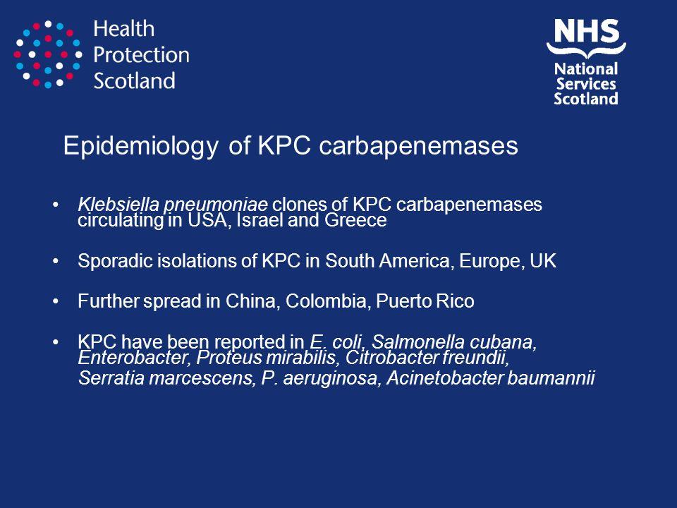 Epidemiology of KPC carbapenemases