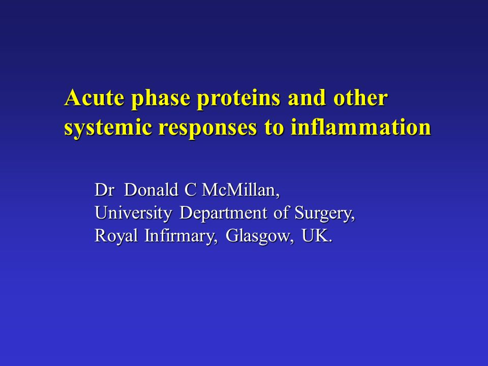 Acute phase proteins and other systemic responses to inflammation