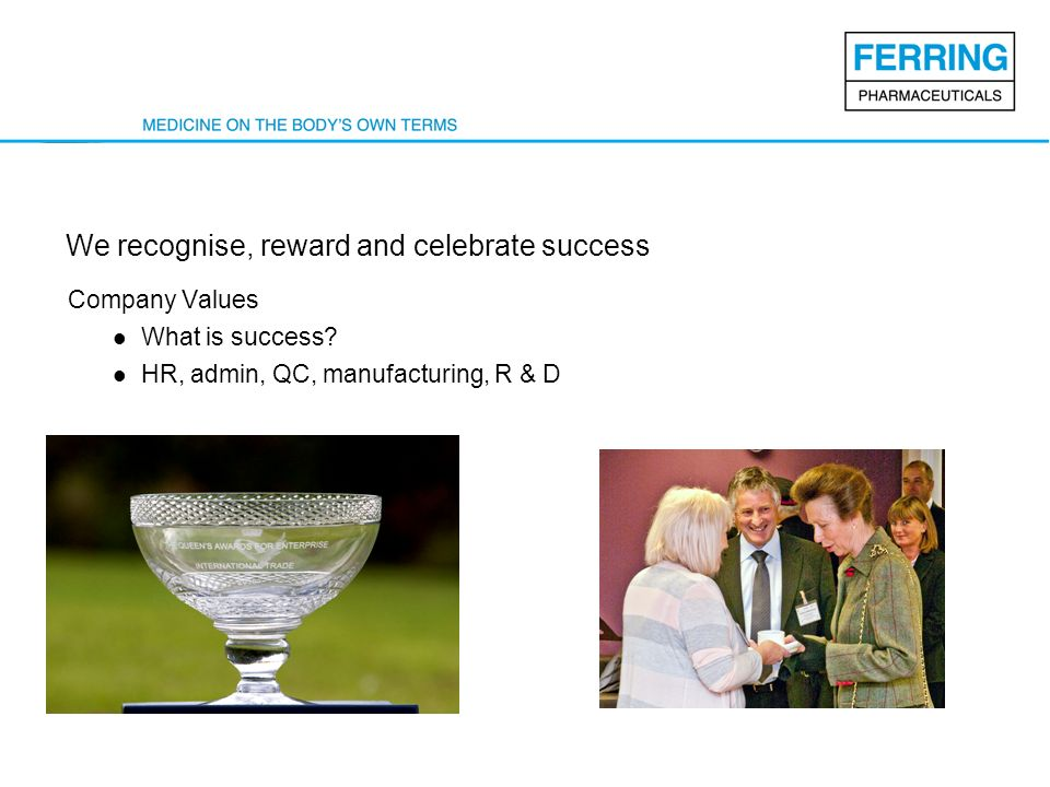 We recognise, reward and celebrate success