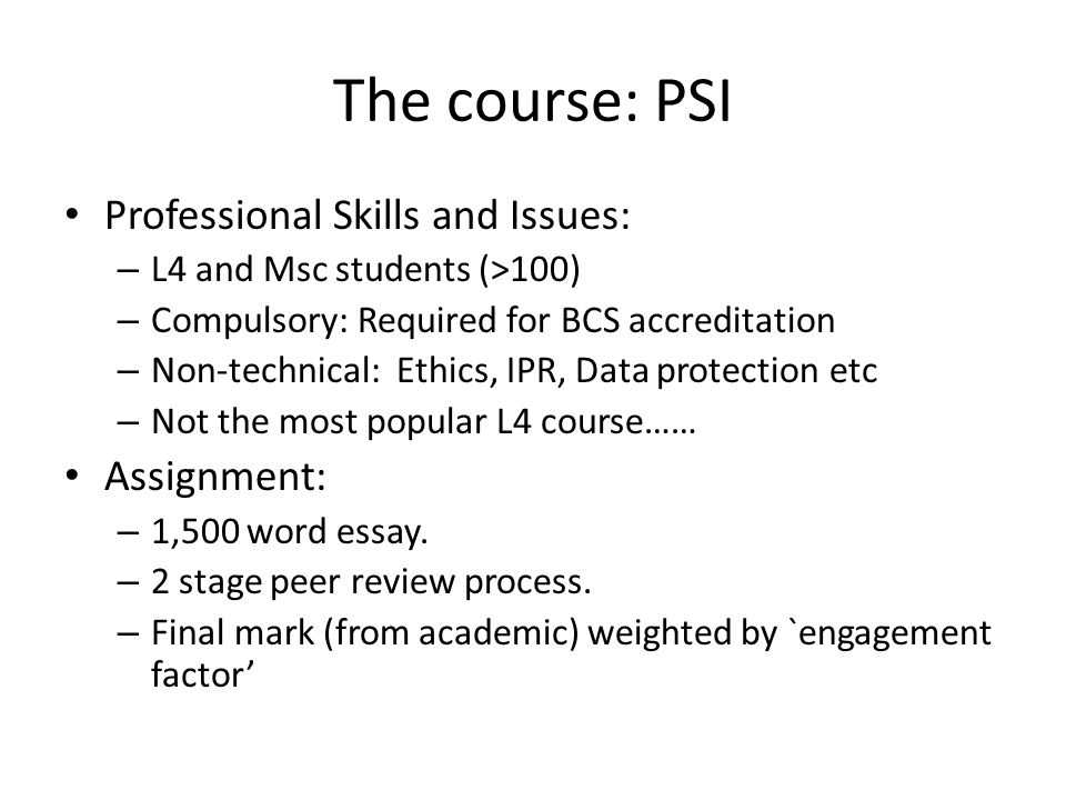 The course: PSI Professional Skills and Issues: Assignment:
