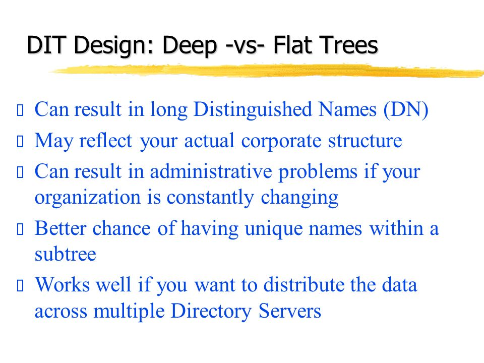 DIT Design: Deep -vs- Flat Trees