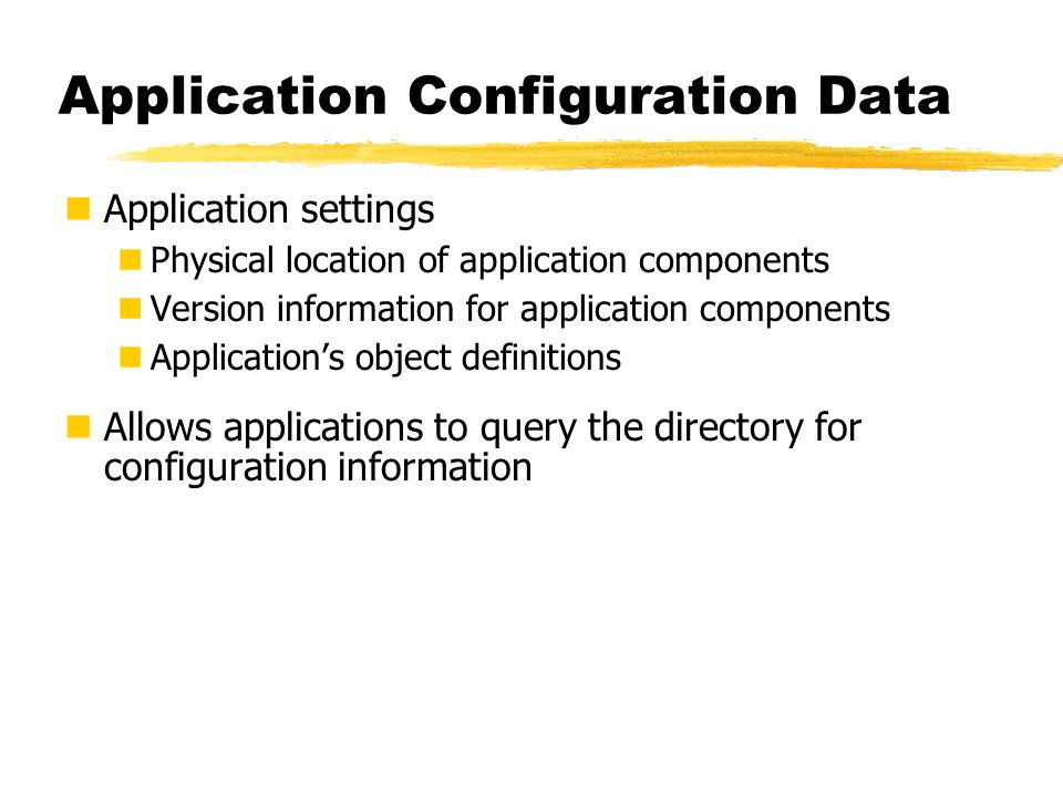 Application Configuration Data
