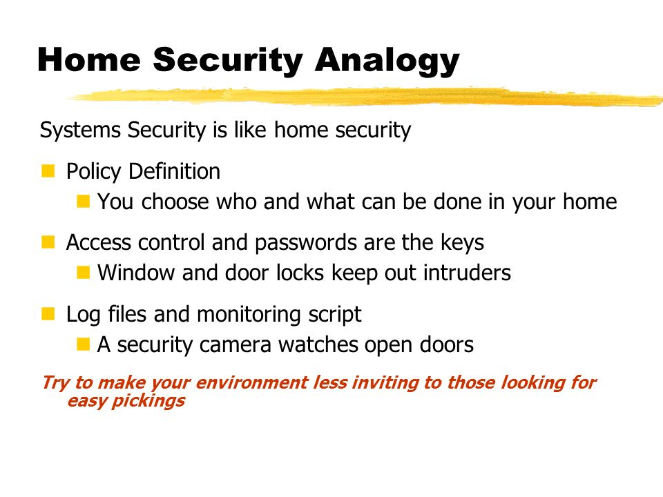 Home Security Analogy Systems Security is like home security