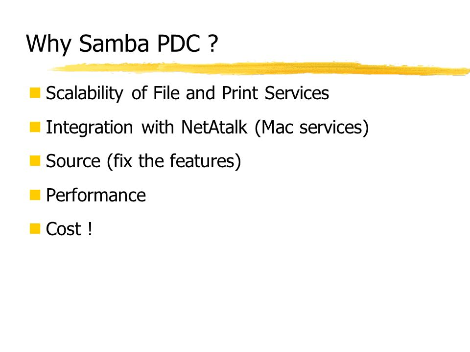 Why Samba PDC Scalability of File and Print Services