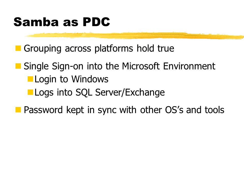 Samba as PDC Grouping across platforms hold true