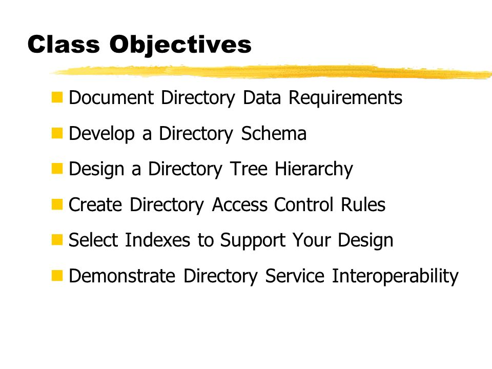 Class Objectives Document Directory Data Requirements