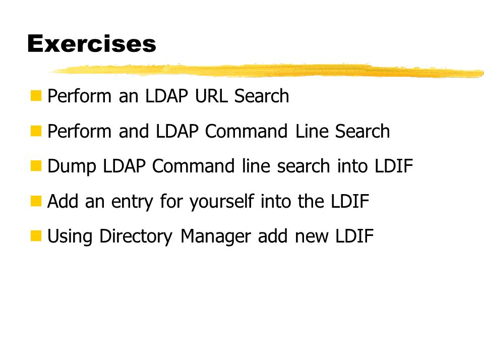 Exercises Perform an LDAP URL Search
