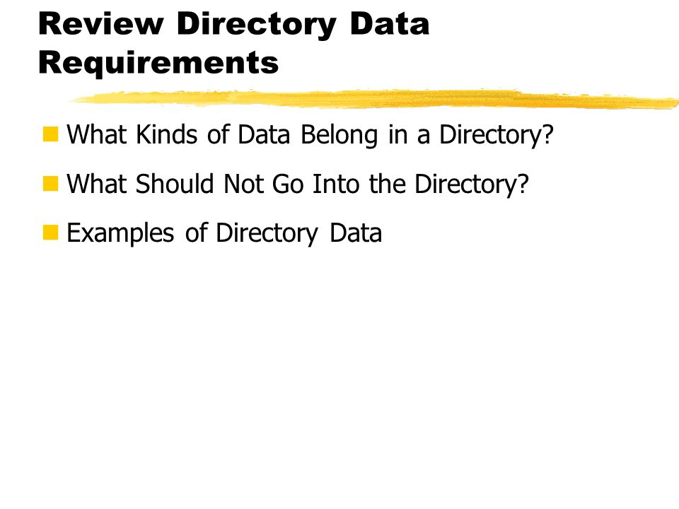 Review Directory Data Requirements