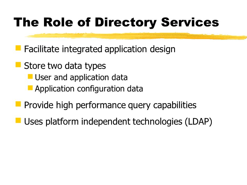 The Role of Directory Services