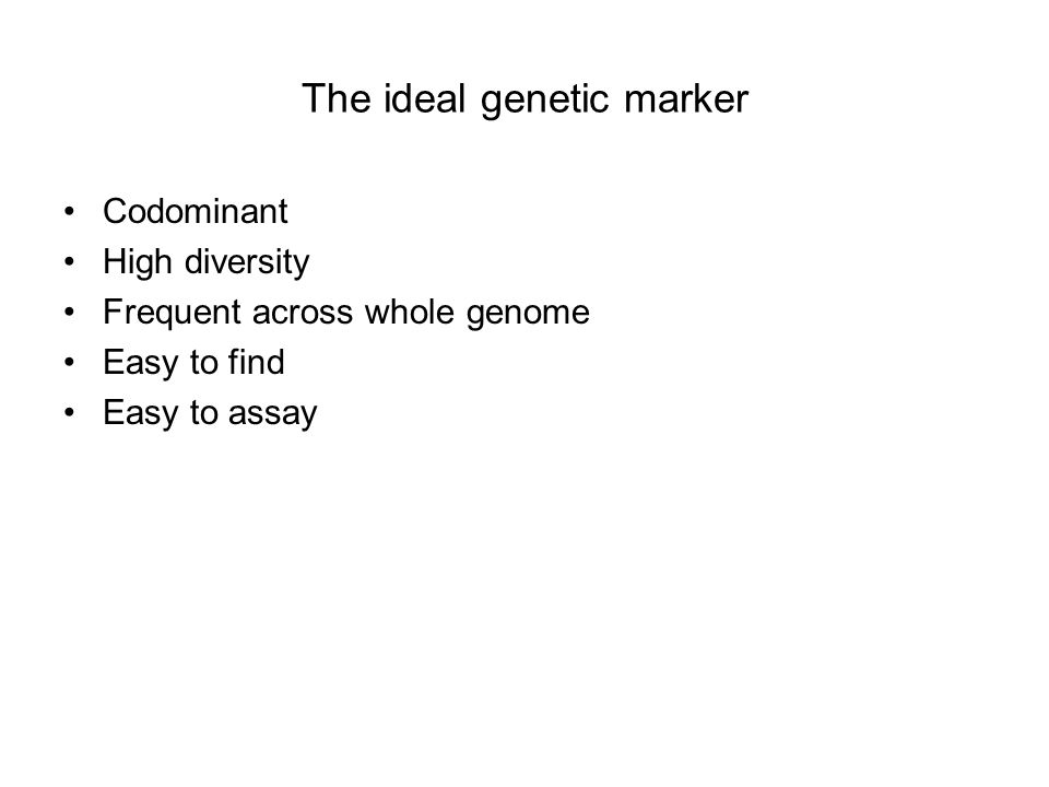 The ideal genetic marker
