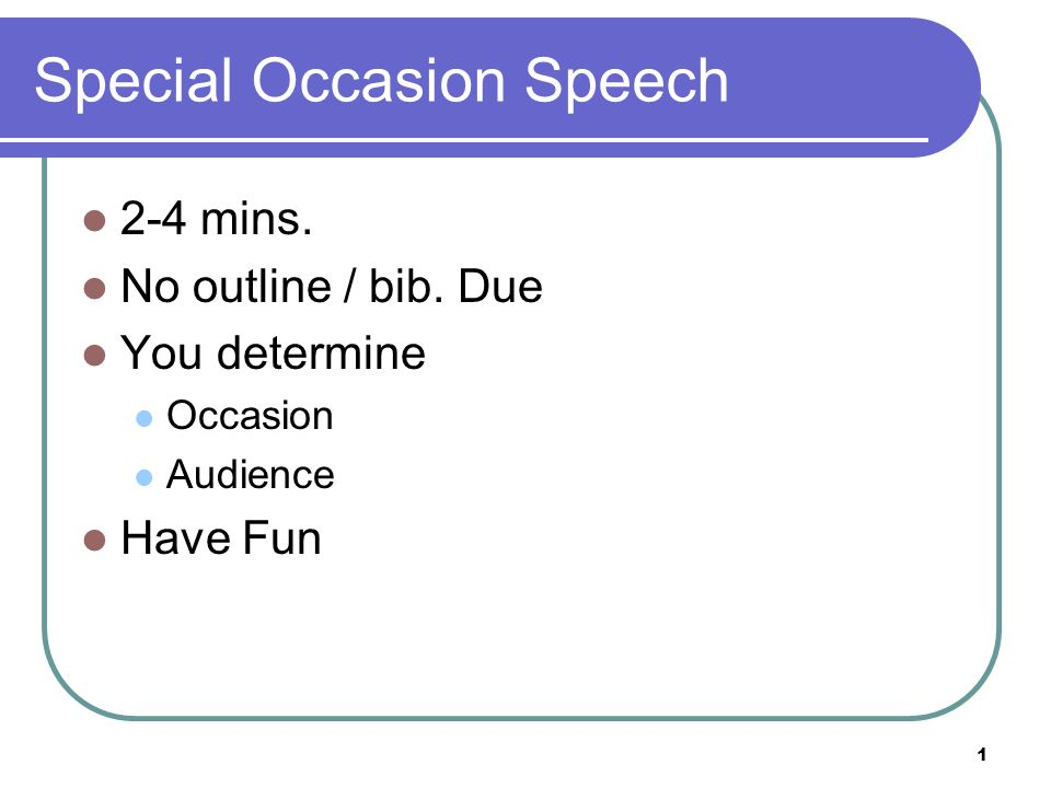 special occasion speech outline