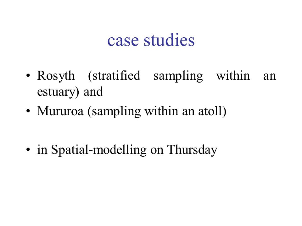 case studies Rosyth (stratified sampling within an estuary) and