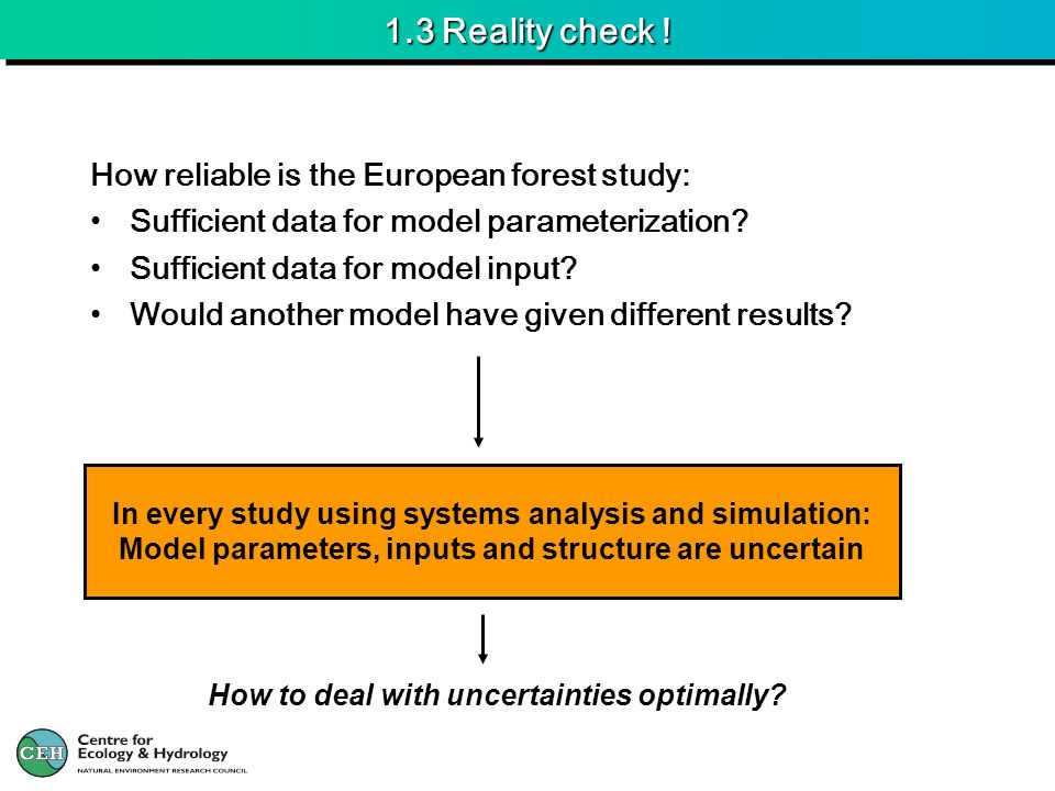 1.3 Reality check ! How reliable is the European forest study: