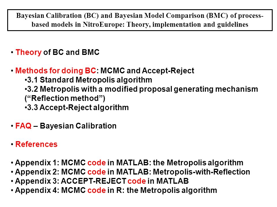 Methods for doing BC: MCMC and Accept-Reject