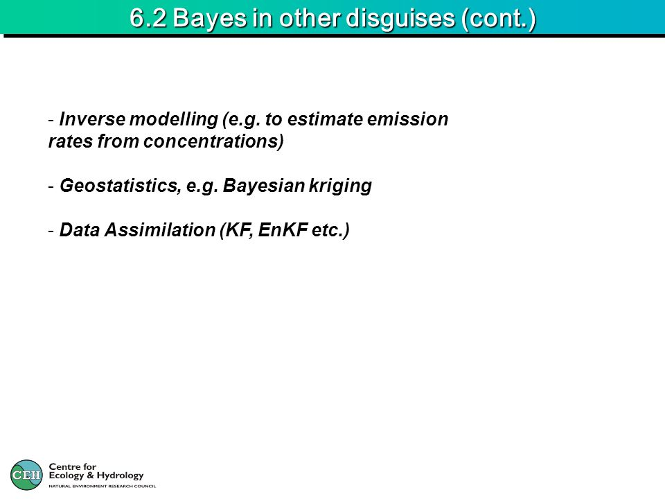 6.2 Bayes in other disguises (cont.)